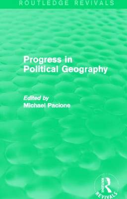 Progress in Political Geography - Routledge Revivals (Hardback)