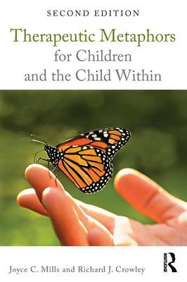 Therapeutic Metaphors for Children and the Child Within (Paperback)