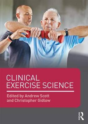 Clinical Exercise Science (Paperback)