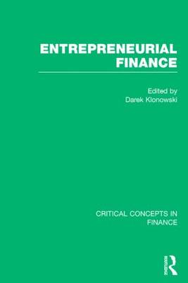 Entrepreneurial Finance - Critical Concepts in Finance (Hardback)