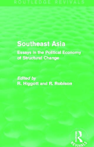 Southeast Asia: Essays in the Political Economy of Structural Change (Paperback)
