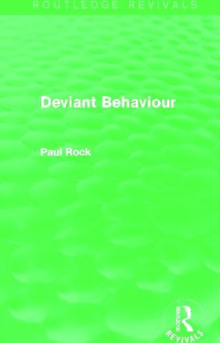 Deviant Behaviour - Routledge Revivals (Paperback)