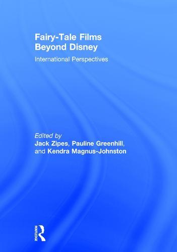 Fairy-Tale Films Beyond Disney: International Perspectives (Hardback)