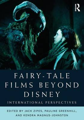 Fairy-Tale Films Beyond Disney: International Perspectives (Paperback)