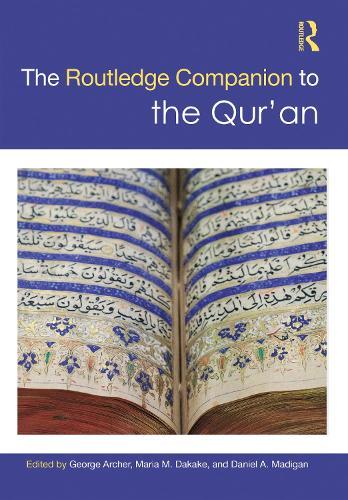 Routledge Companion to the Qur'an - Routledge Religion Companions (Hardback)
