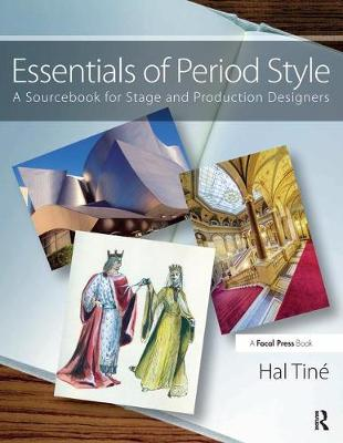 Essentials of Period Style: A Sourcebook for Stage and Production Designers (Paperback)