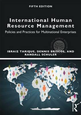 International Human Resource Management: Policies and Practices for Multinational Enterprises - Global HRM (Paperback)
