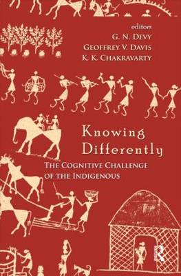 Knowing Differently: The Challenge of the Indigenous (Hardback)