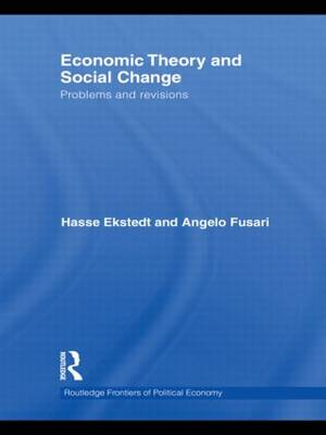 Economic Theory and Social Change: Problems and Revisions (Paperback)