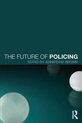 The Future of Policing (Paperback)