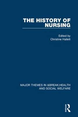 The History of Nursing (Hardback)