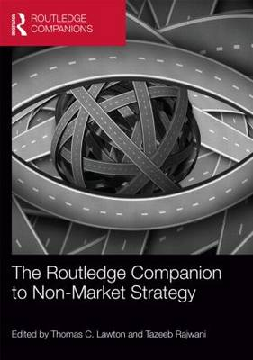 The Routledge Companion to Non-Market Strategy - Routledge Companions in Business, Management and Accounting (Hardback)