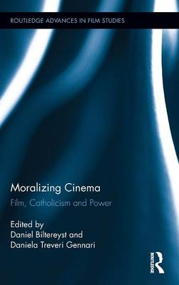 Moralizing Cinema: Film, Catholicism, and Power (Hardback)
