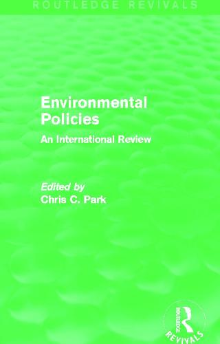 Environmental Policies: An International Review - Routledge Revivals (Paperback)