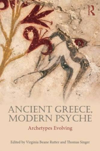 Ancient Greece, Modern Psyche: Archetypes Evolving (Paperback)