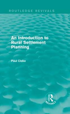 An Introduction to Rural Settlement Planning (Hardback)