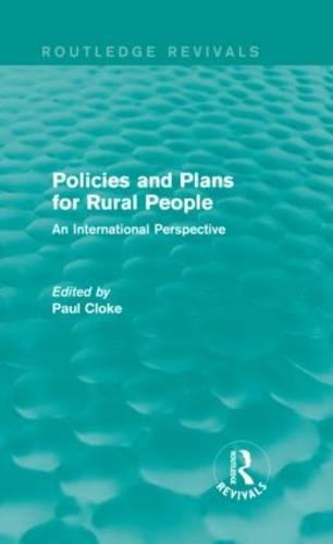 Policies and Plans for Rural People: An International Perspective - Routledge Revivals (Hardback)