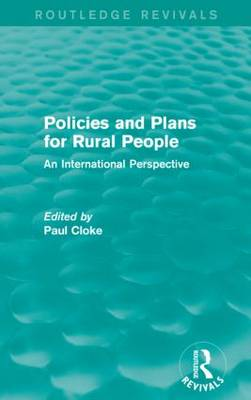 Policies and Plans for Rural People: An International Perspective - Routledge Revivals (Paperback)