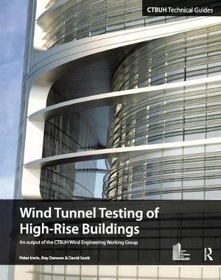Wind Tunnel Testing of High-Rise Buildings (Paperback)