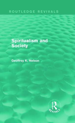 Spiritualism and Society (Hardback)