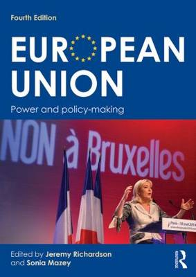 European Union: Power and policy-making (Paperback)