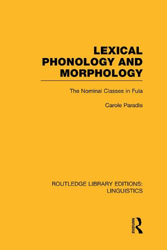 Lexical Phonology and Morphology - Routledge Library Editions: Linguistics (Hardback)