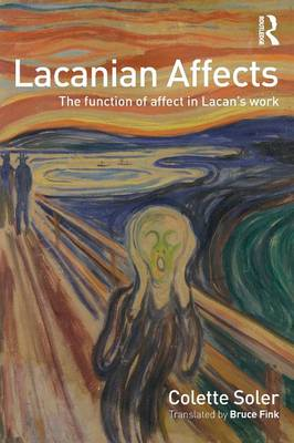 Lacanian Affects: The function of affect in Lacan's work (Paperback)