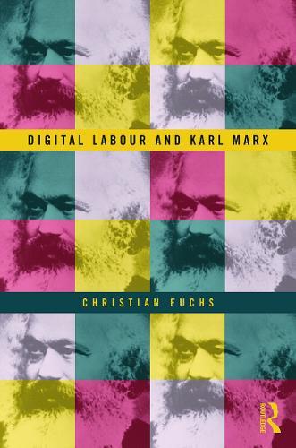 Digital Labour and Karl Marx (Hardback)