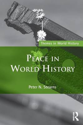 Peace in World History - Themes in World History (Paperback)