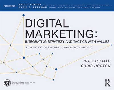 Digital Marketing: Integrating Strategy and Tactics with Values, A Guidebook for Executives, Managers, and Students (Paperback)