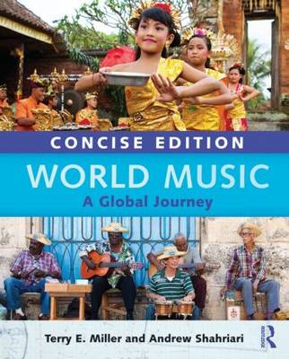 World Music Concise Edition: A Global Journey - Paperback Only (Paperback)