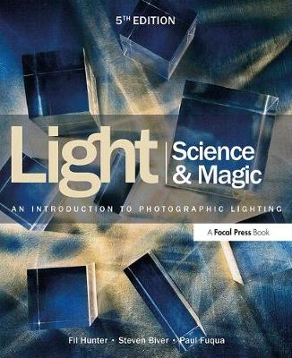 Light Science & Magic: An Introduction to Photographic Lighting (Paperback)