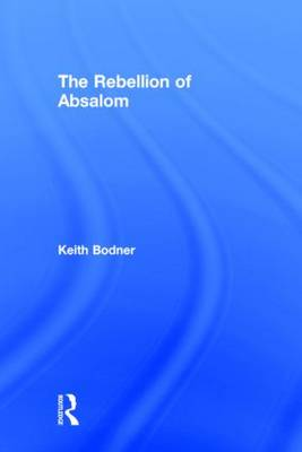 The Rebellion of Absalom (Hardback)