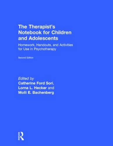 The Therapist's Notebook for Children and Adolescents: Homework, Handouts, and Activities for Use in Psychotherapy (Hardback)