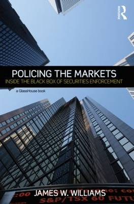 Policing the Markets: Inside the Black Box of Securities Enforcement (Paperback)