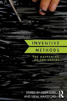 Inventive Methods: The Happening of the Social (Paperback)