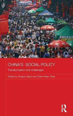 China's Social Policy: Transformation and Challenges - Comparative Development and Policy in Asia (Hardback)