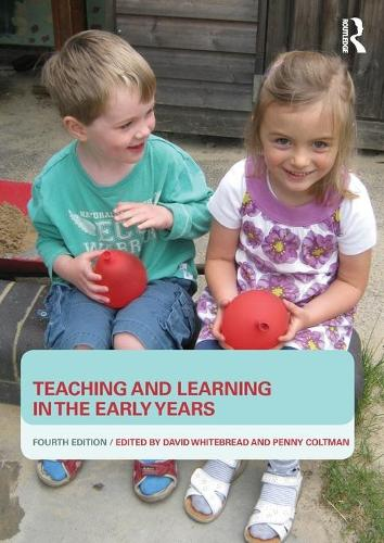 Teaching and Learning in the Early Years (Paperback)