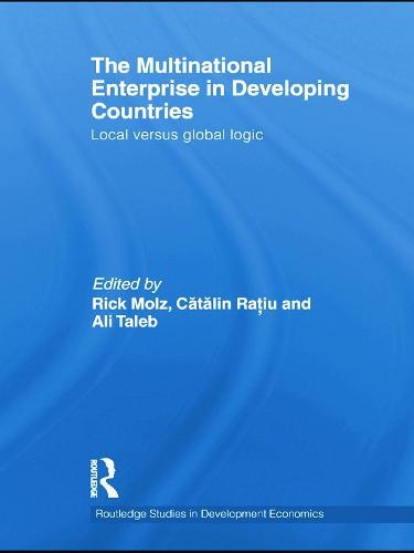 The Multinational Enterprise in Developing Countries: Local versus Global Logic (Paperback)