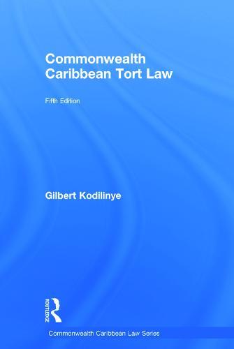 Commonwealth Caribbean Tort Law - Commonwealth Caribbean Law (Hardback)