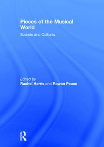 Pieces of the Musical World: Sounds and Cultures (Hardback)