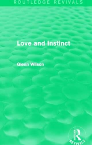 Love and Instinct - Routledge Revivals (Hardback)