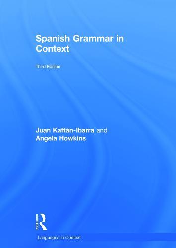 Spanish Grammar in Context - Languages in Context (Hardback)