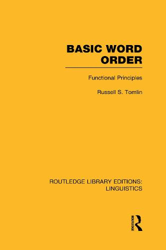 Basic Word Order: Functional Principles - Routledge Library Editions: Linguistics (Hardback)