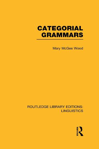 Categorial Grammars - Routledge Library Editions: Linguistics (Hardback)