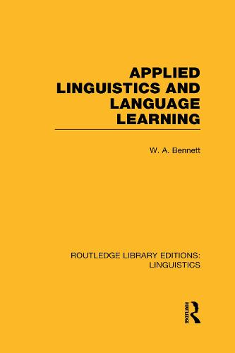 Applied Linguistics and Language Learning - Routledge Library Editions: Linguistics (Hardback)