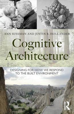 Cognitive Architecture: Designing for How We Respond to the Built Environment (Paperback)