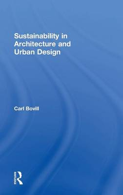 Sustainability in Architecture and Urban Design (Hardback)
