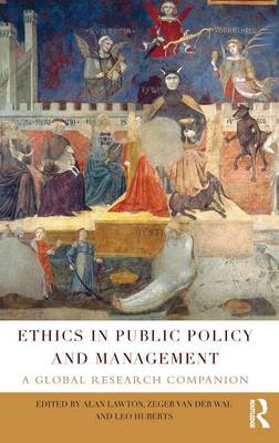Ethics in Public Policy and Management: A global research companion (Hardback)