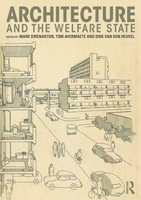 Architecture and the Welfare State (Paperback)
